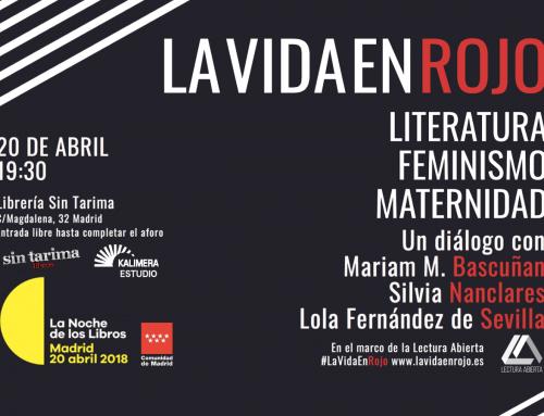#LaVidaEnRojo y La Noche de Los libros: un encuentro en Sin tarima