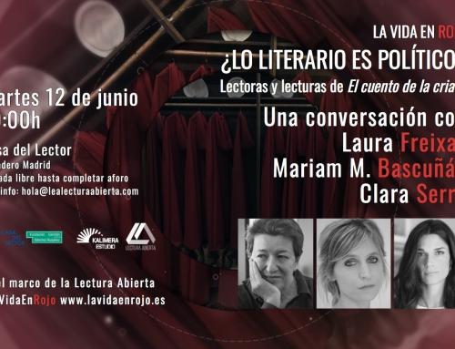 ¿Lo literario es político? Mesa de debate con Laura Freixas, Mariam Martínez Bascuñán y Clara Serra